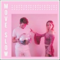 "Magdalena Bay - ""Move Slow"""