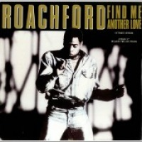 "Roachford - ""Find Me Another Love"""