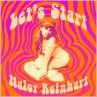 "Haley Reinhart - ""Let's Start"""