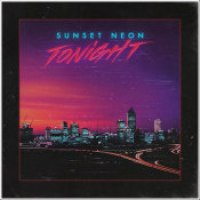 """Sunset Neon - """"Tonight"""""""