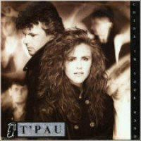 "T'Pau - ""China In Your Hand"""