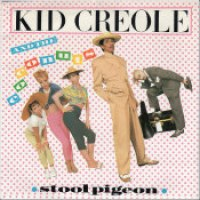 "Kid Creole & The Coconuts - ""Stool Pigeon"""