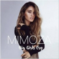 "Mimoza - ""Big Girls Cry"""