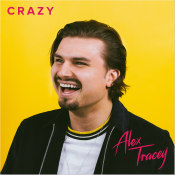 "Alex Tracey - ""Crazy"""