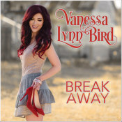 "Vanessa Lynn Bird - ""Break Away"""