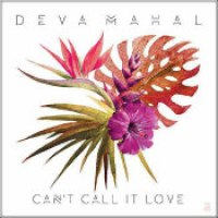 "Deva Mahal - ""Can't Call It Love"""