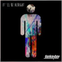 "Donkeyboy - ""It'll Be Alright"""