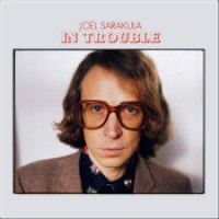 "Joel Sarakula - ""In Trouble"""