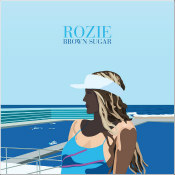 "Rozie - ""Brown Sugar"""