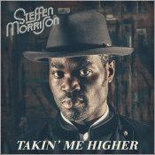 """Steffen Morrison - """"Takin' Me Higher"""""""