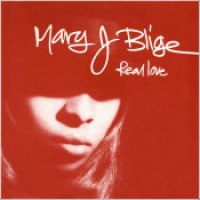 "Mary J. Blige - ""Real Love"""