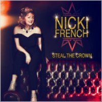 "Nicki French - ""Steal The Crown"""