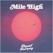 "Raquel Rodriguez - ""Mile High"""