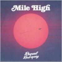 "Raquel Rodriguez - ""Mile High"""