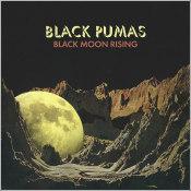 """Black Pumas - """"Black Moon Rising"""""""
