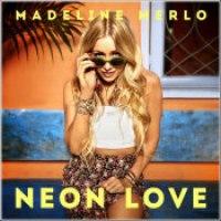 """Madeline Merlo - """"Neon Love"""""""