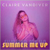 "Claire Vandiver - ""Summer Me Up"""