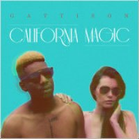 "Gattison - ""California Magic"""
