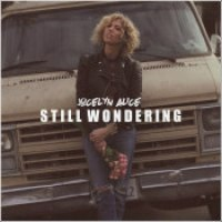 "Jocelyn Alice - ""Still Wondering"""
