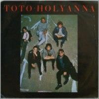 """Toto - """"Holyanna"""""""