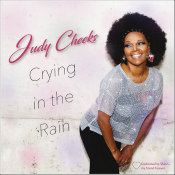 "Judy Cheeks - ""Crying In The Rain"""