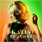"KATIS - ""Touches"""