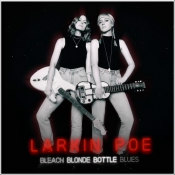 "Larkin Poe - ""Bleach Blonde Bottle Blues"""