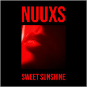 "NUUXS - ""Sweet Sunshine"""