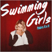 "Swimming Girls - ""Asking For It"""