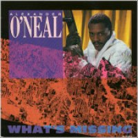 "Alexander O'Neal - ""What's Missing"""