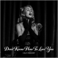 "Haley Reinhart - ""Don't Know How To Love You"""