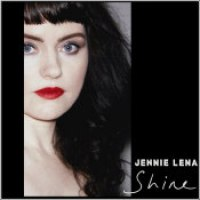 "Jennie Lena - ""Shine"""