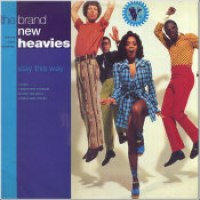 "The Brand New Heavies - ""Stay This Way"""