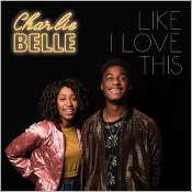 "Charlie Belle - ""Few Minutes Off"""