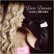 "Ciara Brooke - ""Diva Diaries"""