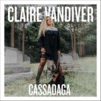 """Claire Vandiver - """"Cassadaga"""""""