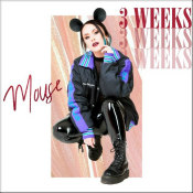"Mouse - ""3 Weeks"""