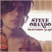 "Steve Obando - ""Shattered Glass"""
