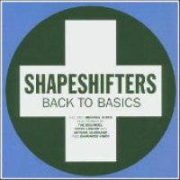 "The Shapeshifters - ""Back To Basics"""