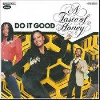 """A Taste Of Honey - """"Do It Good"""""""