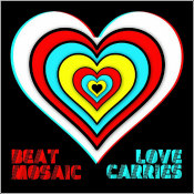 "Beat Mosaic - ""Love Carries"""