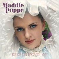 """Maddie Poppe - """"Keep On Movin' On"""""""