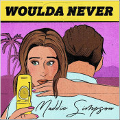 "Maddie Simpson - ""Woulda Never"""