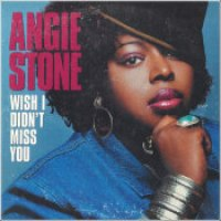 "Angie Stone - ""Wish I Didn't Miss You"""