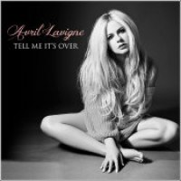 "Avril Lavigne - ""Tell Me It's Over"""