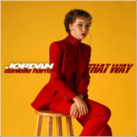 "Jordan Danielle Harris - ""That Way"""