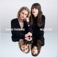 """Ward Thomas - """"No Filter"""""""