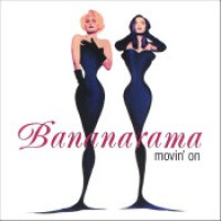 "Bananarama - ""Movin' On"""