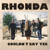 "RHONDA - ""Couldn't Say Yes"""