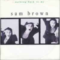 "Sam Brown - ""Walking Back To Me"""